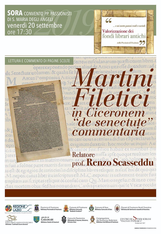 LETTURA E COMMENTO DI PAGINE SCELTE Martini Filetici in Ciceronem de senectude commentaria. 20 settembre 2019 ore 1730